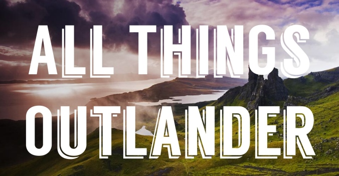 All Things Outlander