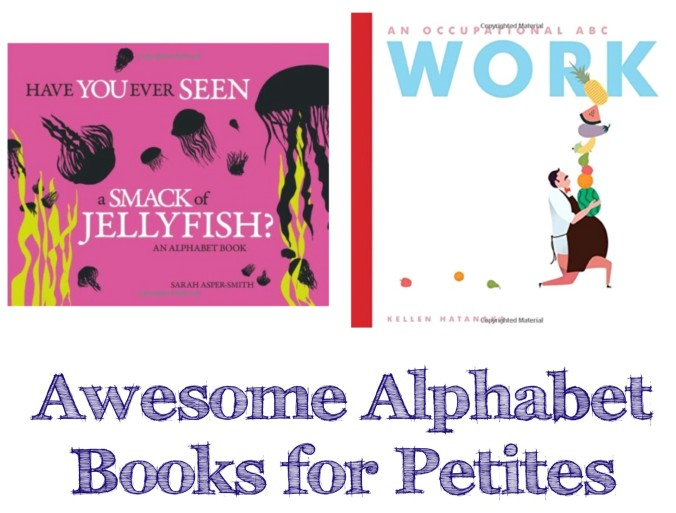 Awesome Alphabet Books for Petites