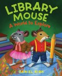 Library Mouse a World to Explore